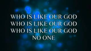 Who Is Like Our God by LaRue Howard