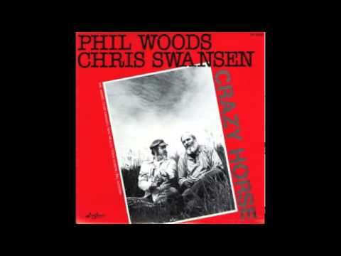 Phil Woods and Chris Swansen-Crazy Horse-Smoke in Medicine Lodge