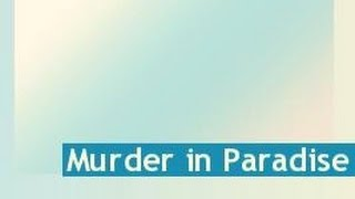 Murder in Paradise -