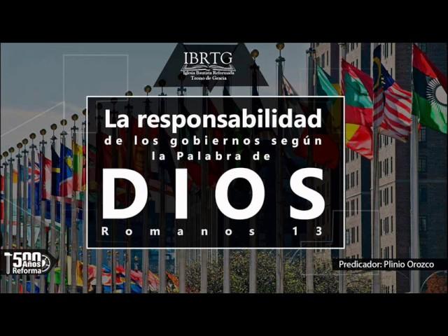 La responsabilidad de los gobiernos según la Biblia | Ps Plinio R. Orozco