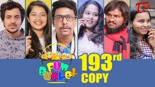 Fun Bucket | 193rd Episode | Funny Videos | Telugu Comedy Web Series | Harsha Annavarapu | TeluguOne