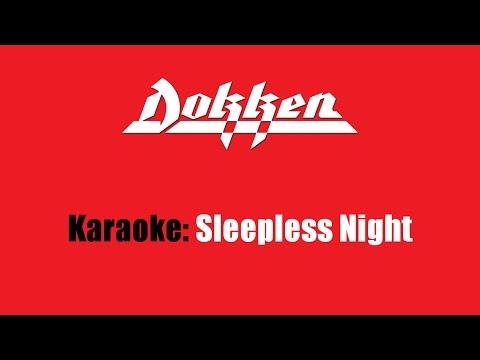 Karaoke: Dokken / Sleepless Night