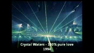 Crystal Waters - 100% pure love