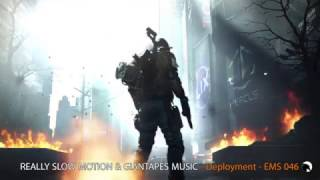 Really Slow Motion & Giantapes Music - Deployment - Epic Music Stars 046