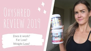 OXYSHRED REVIEW EHP LABS 2019   Weight Loss Results