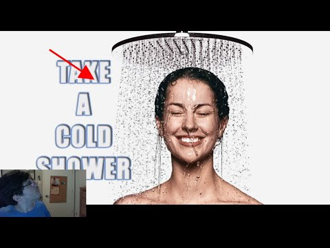 COLD SHOWERS R TEH BEST!