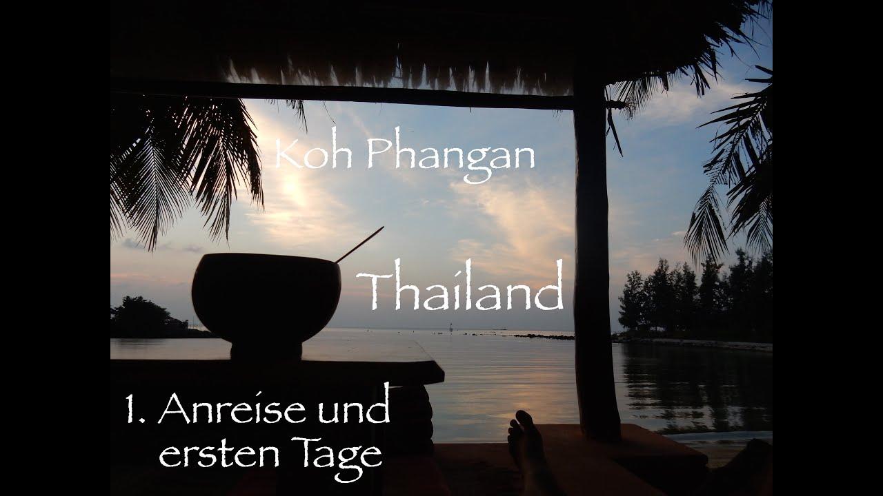 Thailand | 1.0 | - Anreise und ersten Tage