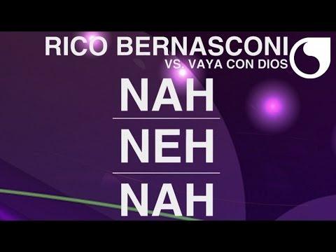 Rico Bernasconi & Vaya Con Dios - Nah Neh Nah (DB Pure Remix FM Cut)