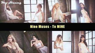 Mo特效中字 Nine Muses 나인뮤지스 To Mine