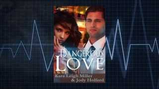 Dangerous Love Trailer