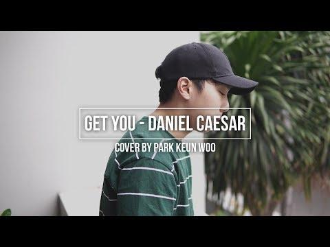 [COVER] Get You - Daniel Caesar || Park Keun Woo || Jakarta Park