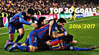 The best 30 goals scored by barca in season 2016/17. enjoy them! are listed random order! ----------------------------------------------------...