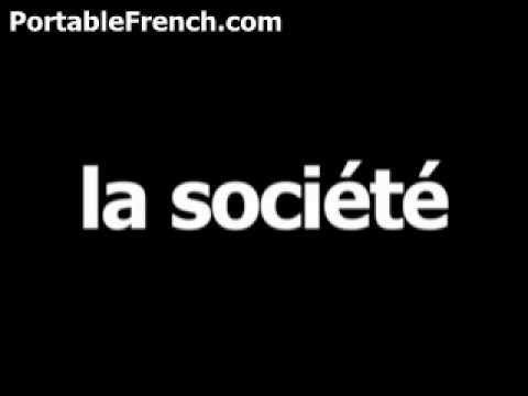 French word for company is la société