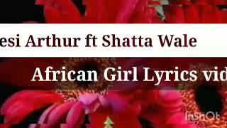 kwesi-arthur-ft-shatta-wale---african-girl