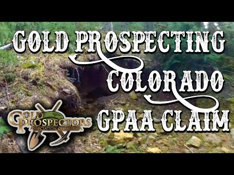 Gold Prospecting Colorado - GPAA Gold Mining Claim