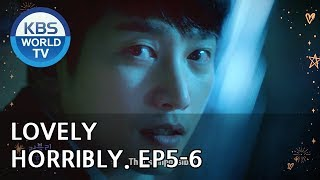 Lovely Horribly | 러블리 호러블리 Ep. 5-6 Preview