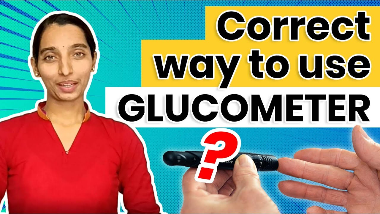 Testing blood sugar on a Glucometer - Do's and Dont's ...