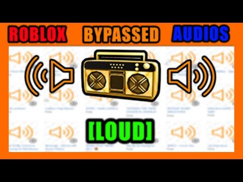 roblox-bypassed-audios-[loud]-2019