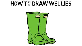 How To Draw Wellies