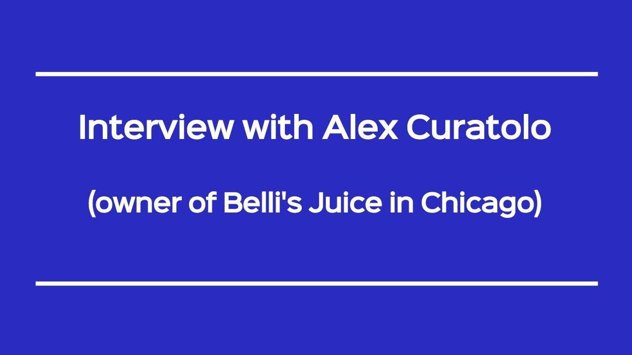 VIDEO: Interview with Alex Curatolo of Belli's Juice