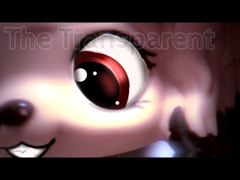 Lps Mv:The Transparent