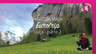 Eurotrip - Suíça (parte 2), Austria (Salzburg) e Bad Tölz (Alemanha)