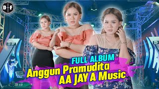 Full Album Anggun Pramudta Feat AA Jaya Music (Official Music Video)