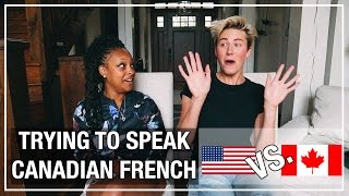 Incompetent American Tries To Speak Canadian French   Cameron Phillips