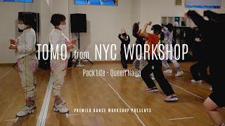 TOMO | PACK LITE - Queen Naija | Special Workshop in Sapporo