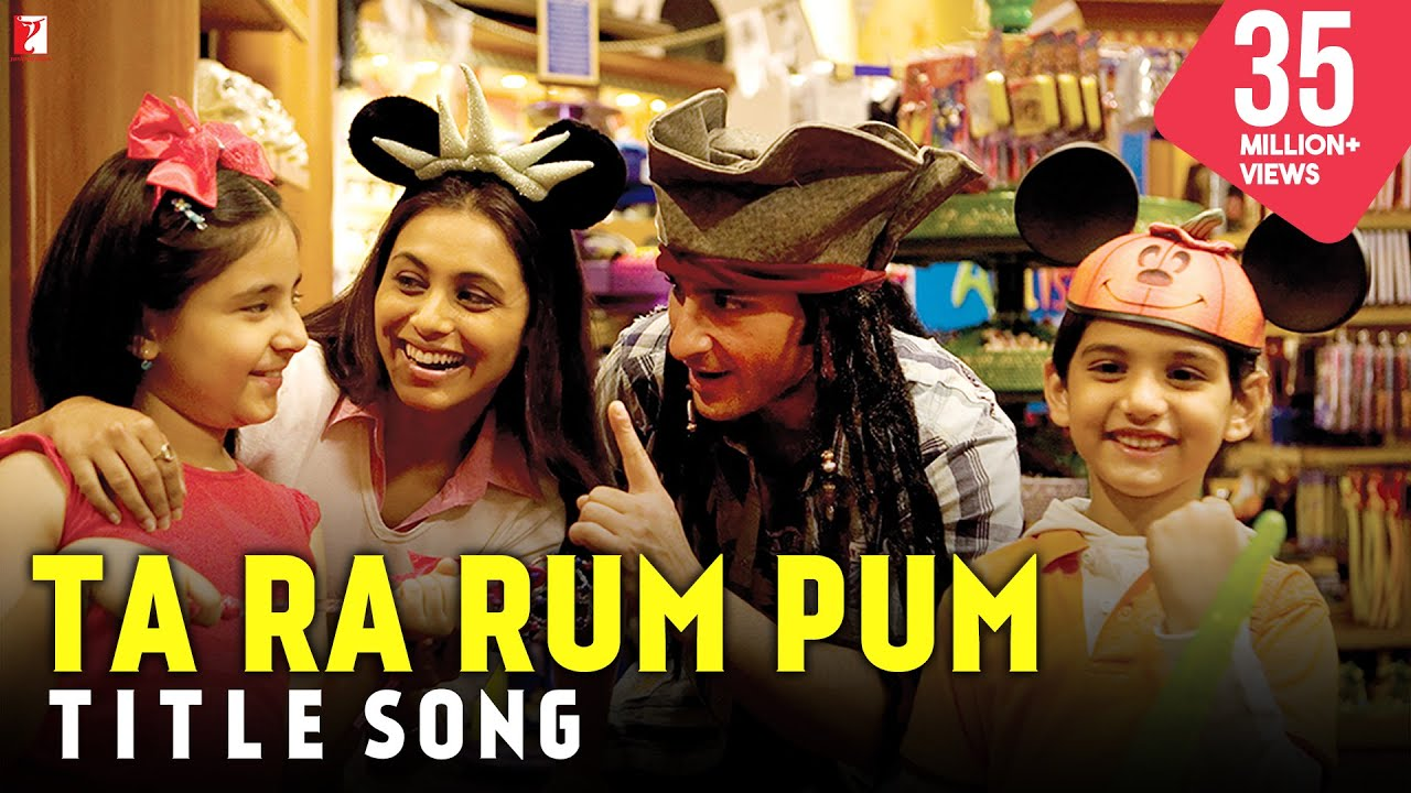 Download Ta Ra Rum Pum - Full Title Song | Saif Ali Khan | Rani Mukerji | Jaaved Jaafery | Kids Song