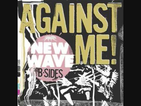 Against Me! - New Wave B Sides (Full EP)