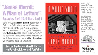 "LETTERS FROM A POET: A CELEBRATION OF JAMES MERRILL Part 1 of 3 ""James Merrill: A Man of Letters"""