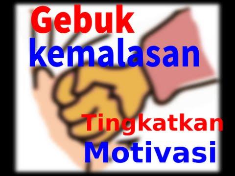 Cara meningkatkan motivasi belajar dan membuang kemalasan