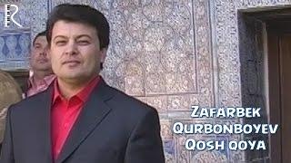Зафарбек Курбонбоев - Кош коя