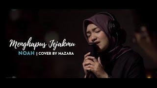 Download lagu MENGHAPUS JEJAKMU - NAZARA (REARrANGEMENT) #NOAH #SAHABATNOAH