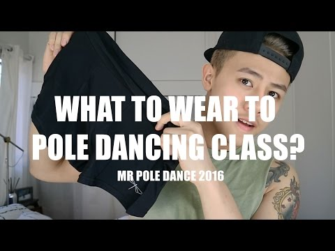 What To Wear To Pole Dancing Class? (Mens) | ADAML.