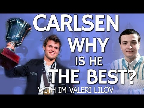 Chess Genius Magnus Carlsen: 🤔 Why is he the best? with IM Lilov