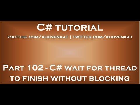 c# wait for thread to finish without blocking