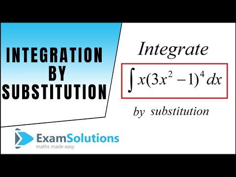 Integration by substitution (1) : ExamSolutions Maths Revision