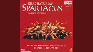 Spartacus (1968 Bolshoi Version) (arr. Y. Grigorovich) : Act II: Adagio of Aegina and Crassus