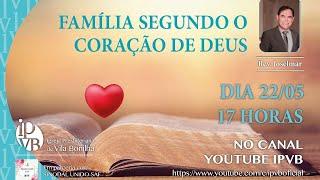 Família Segundo o Coração de Deus
