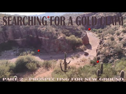 How to Find a GOLD Claim: Prospecting & Exploring