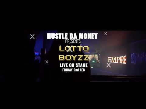 Lotto Boyzz @ Empire Bedford 2nd Feb 2018