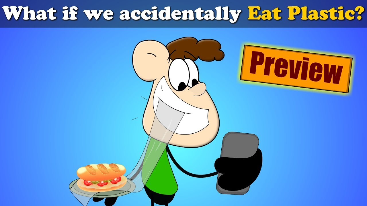What If We Accidentally Eat Plastic Preview Aumsum Kids Science Education Children Youtube