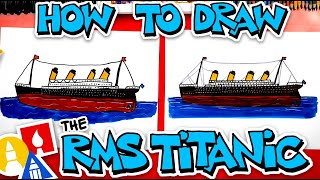 How To Draw The RMS Titanic