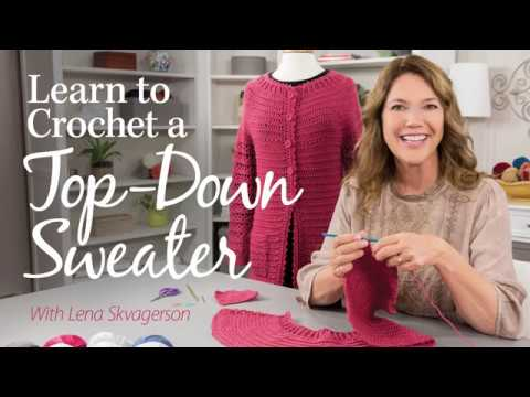 3203154c1c12 Learn to Crochet a Top-Down Sweater