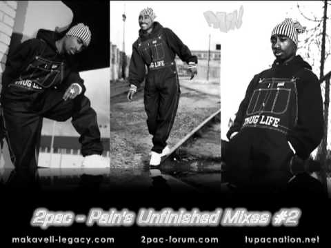 2pac - Dj Pain's Unfinished Remixes #2