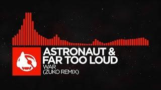 dnb astronaut far too loud war zuko remix destination war