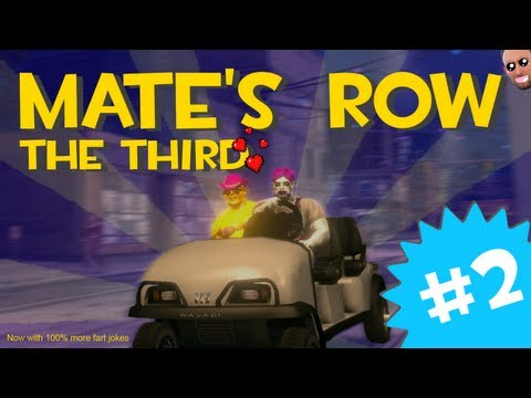 Mate's Row the Third - Part 2