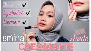 EMINA CREAMATTE NEW SHADE REVIEW + TUTORIAL + UJI KETAHANAN